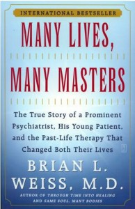 Many lives, many masters | brian l. Weiss, md.